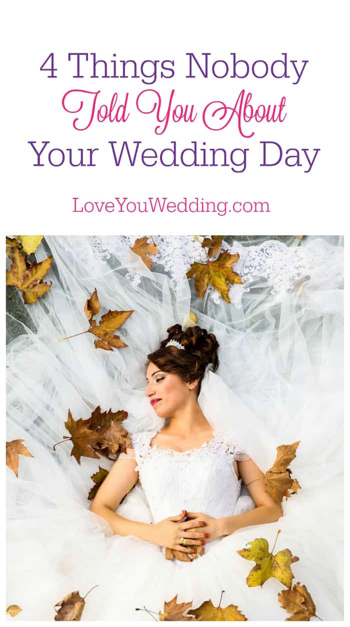 Before you walk down the aisle, check out these four things nobody told you about your wedding day! Trust us, you want to know them!