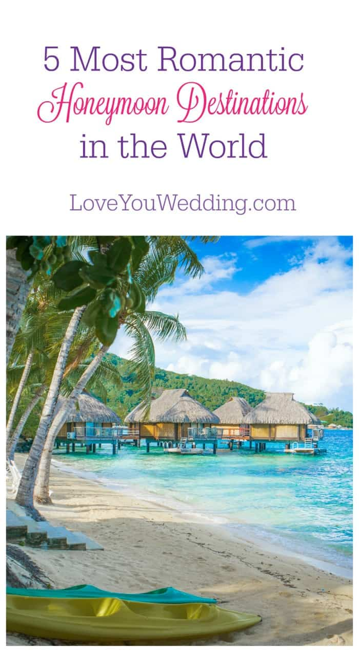 5 Most Romantic Honeymoon Destinations In The World
