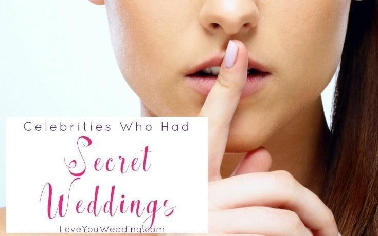 5 Celebrities Who Had Secret Weddings