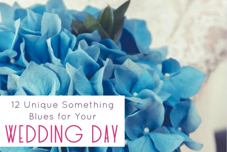 12 Unique Something Blues for Your Wedding Day