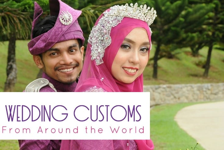 Post Wedding Traditions From Around The World: 5 Beautiful Wedding Customs From Around The World
