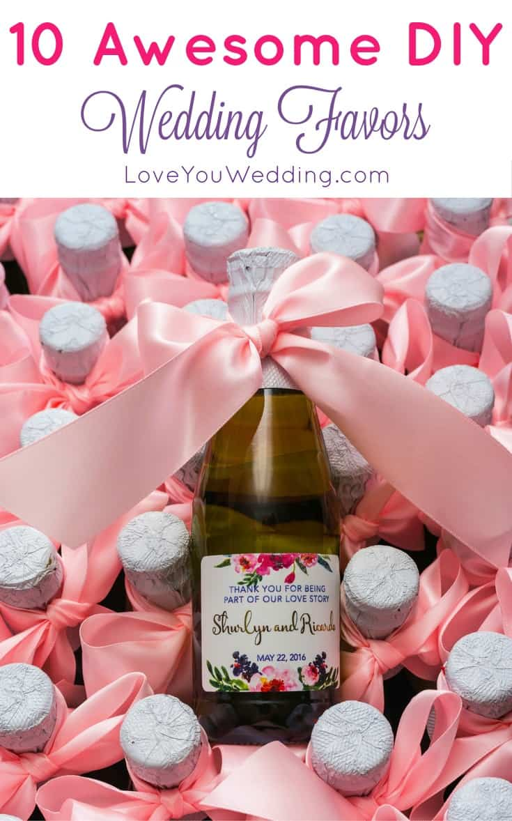 10 Awesome DIY Wedding Favors Your Guests Will Love - Love You Wedding