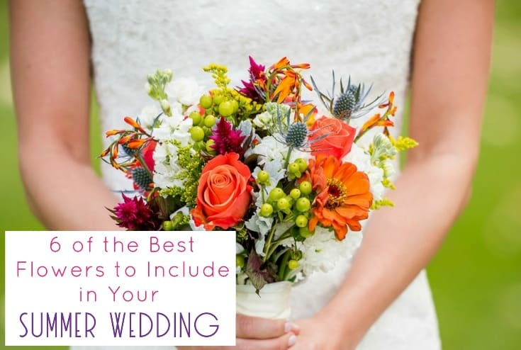 6 of the Best Flowers to Include in Your Summer Wedding