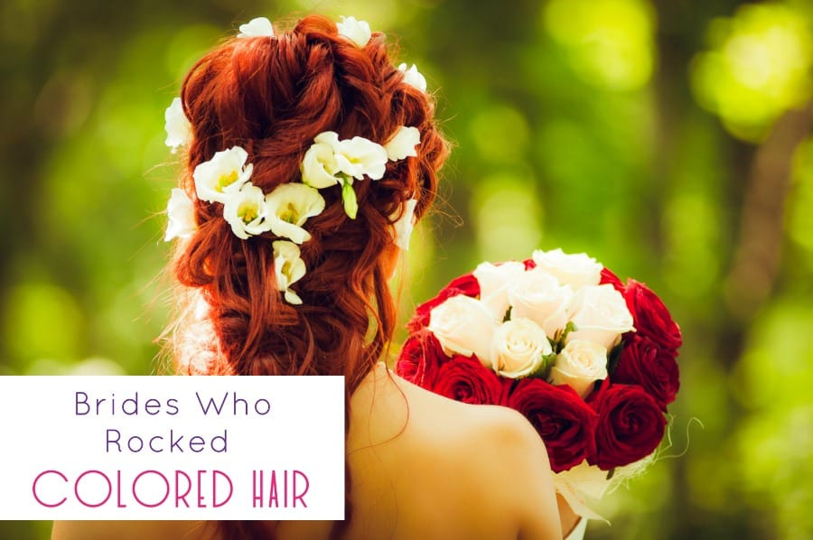 7 Brides Who Rocked Colored Hair