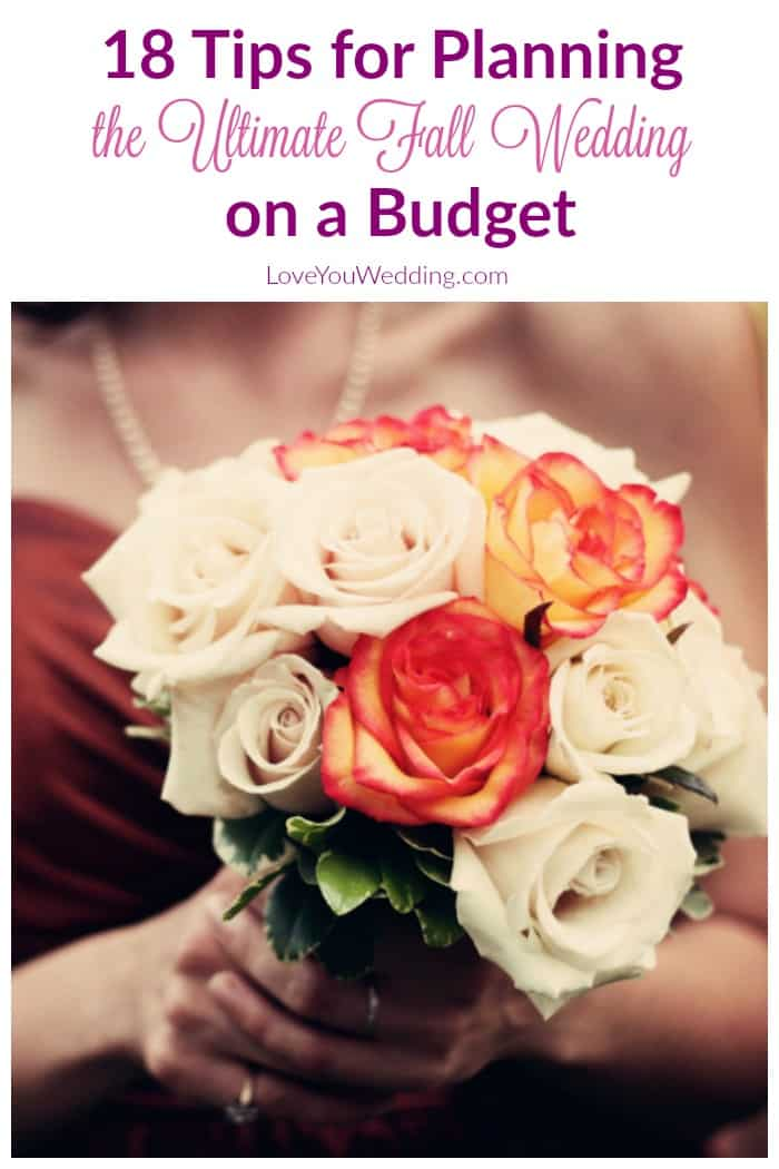 18 Tips For Planning The Ultimate Fall Wedding On A Budget Love