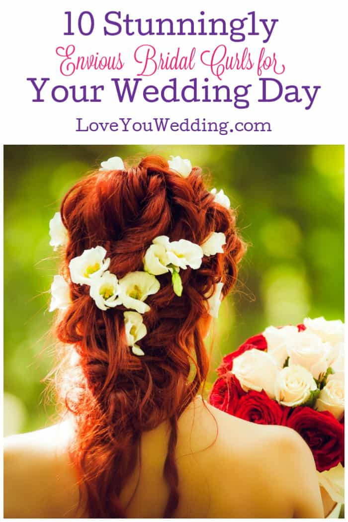 Looking for the perfect wedding hairstyle? We've got you covered! You have to check out these 10 envious bridal curls! They are so gorgeous!