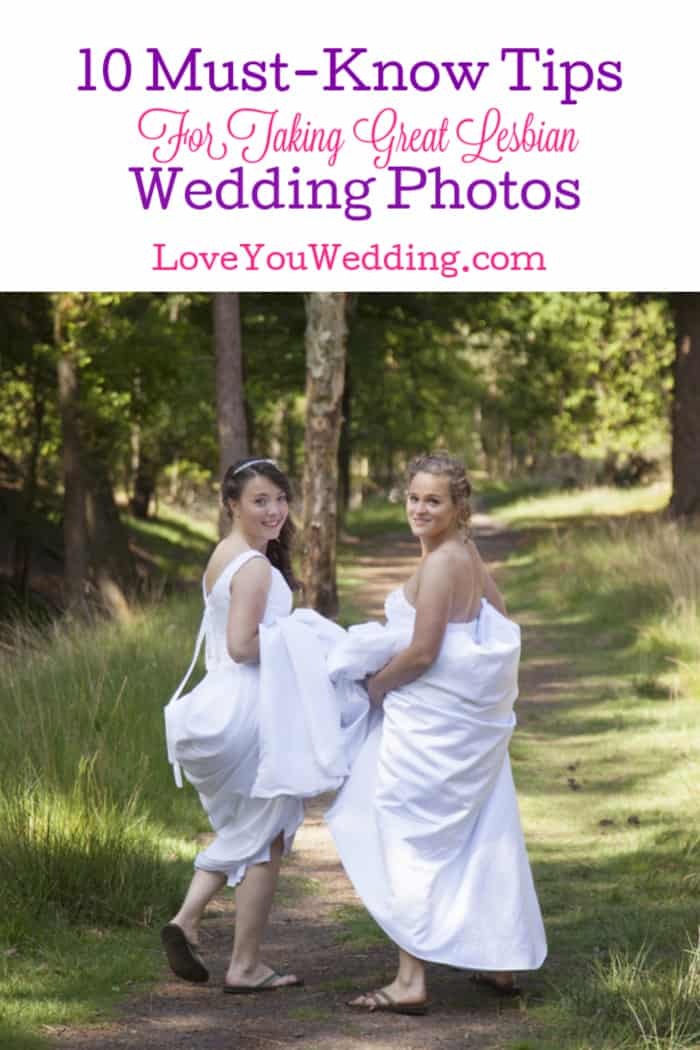 "Aside from actually saying ""I do,"" wedding photos are one of the most important aspects of your big day. Check out 10 tips for taking amazing lesbian wedding photos!"