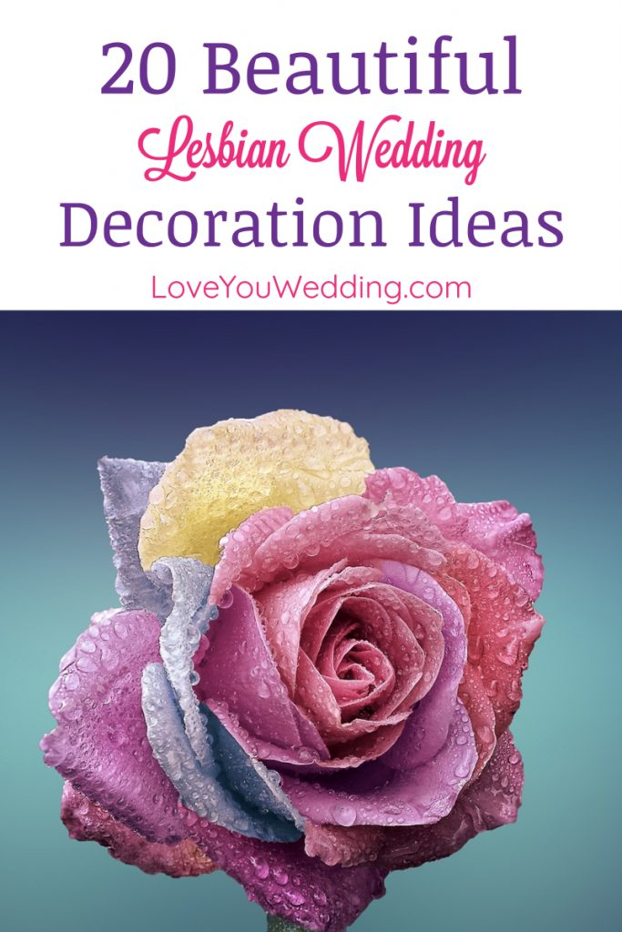 Looking for the most beautiful & unique lesbian wedding decoration ideas? Take a look at these 20 for both the ceremony & the reception!