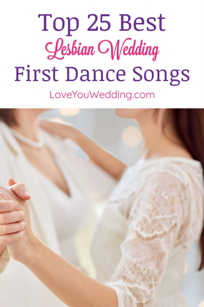Best Wedding Dance Songs.Top 35 Lesbian Wedding First Dance Songs Love You Wedding