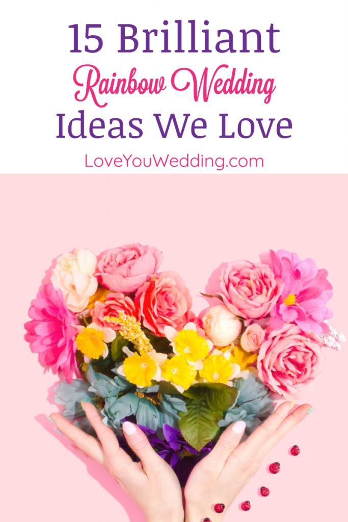 Looking for gorgeous rainbow wedding ideas? Check out these 15+ ideas for everything from your dress to favors!