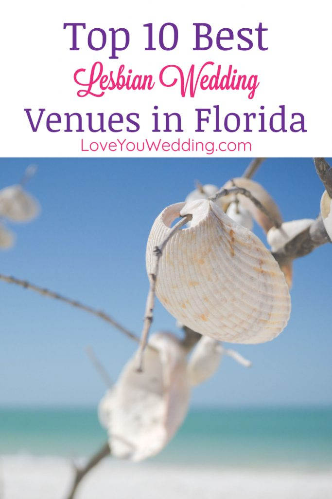 If you're getting married in the Sunshine State, don't book your big day until you check out our picks for the best lesbian wedding venues in Florida!