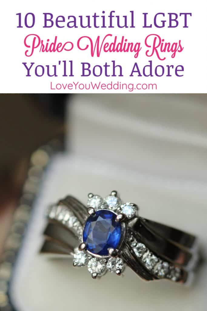 If you're looking for LGBT pride wedding rings that go beyond the basic diamond setting,we've got you covered! Check out 10 unique and gorgeous ideas!