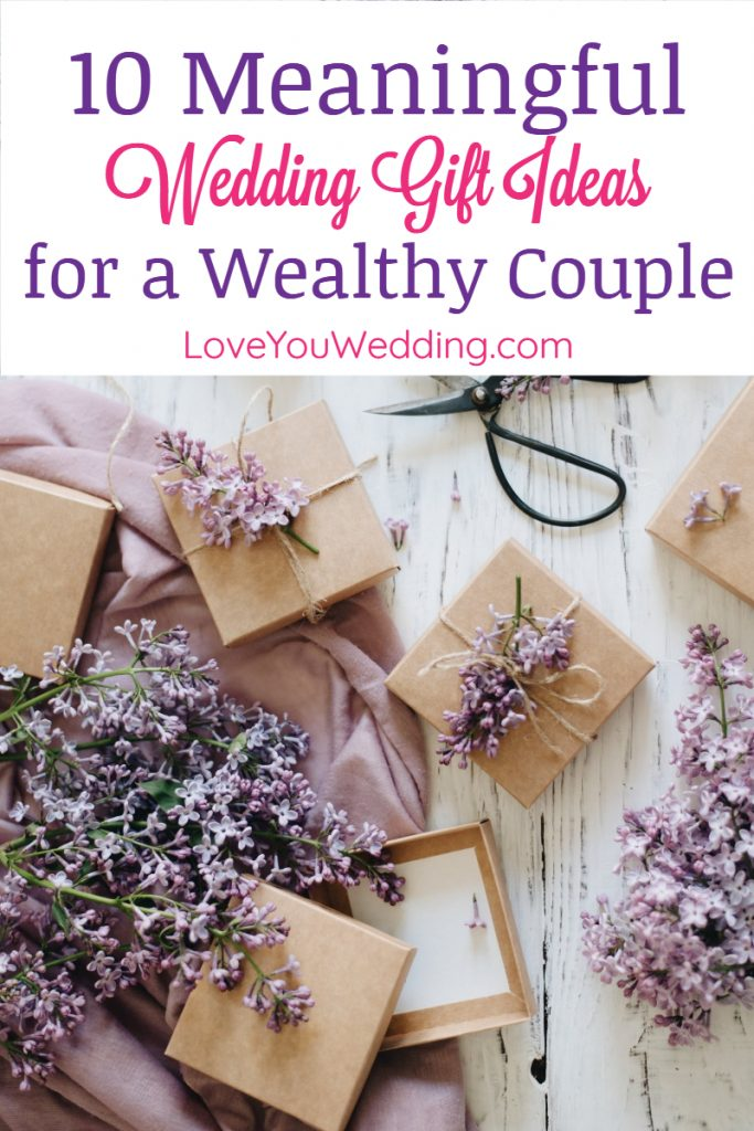 Wedding Gift Ideas for a Wealthy Couple