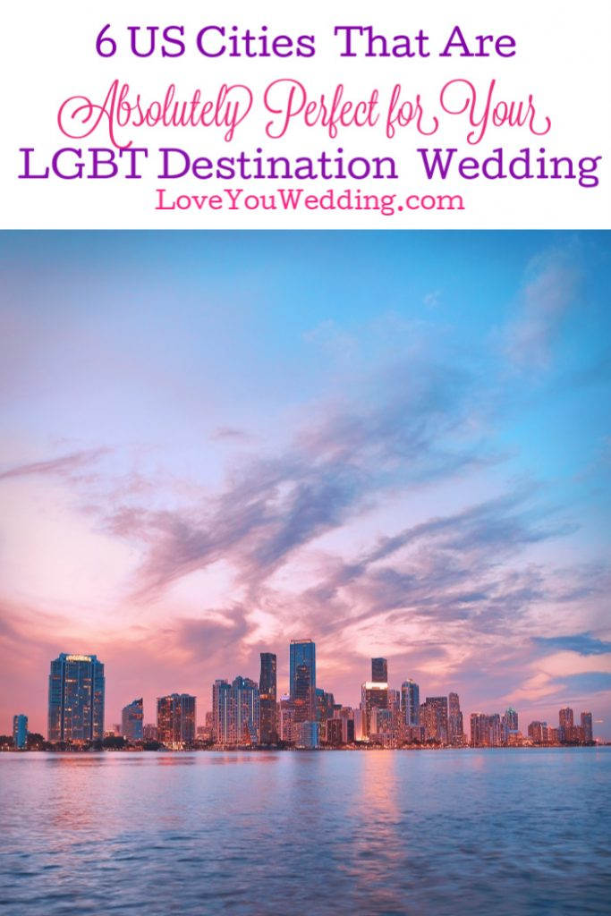 From the East Coast to the West Coast, we've rounded up the most perfect places in the United States for your LGBT destination wedding! Take a look!