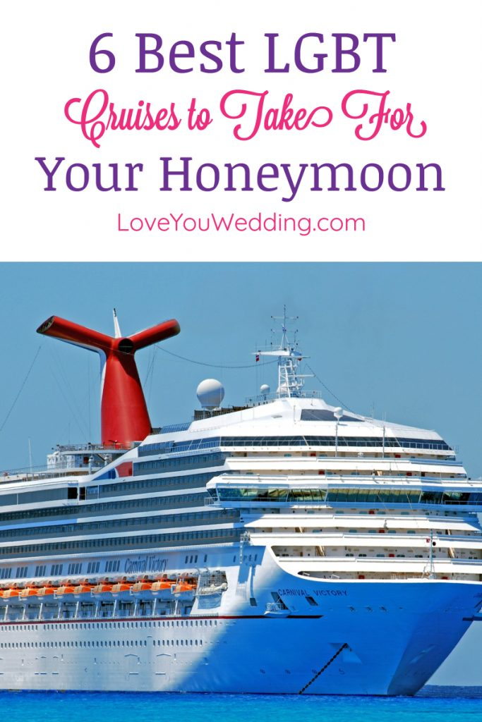 Considering taking an LGBT cruise for your honeymoon but not really sure how to choose the best one? Check out our guide to the top 6 lines!