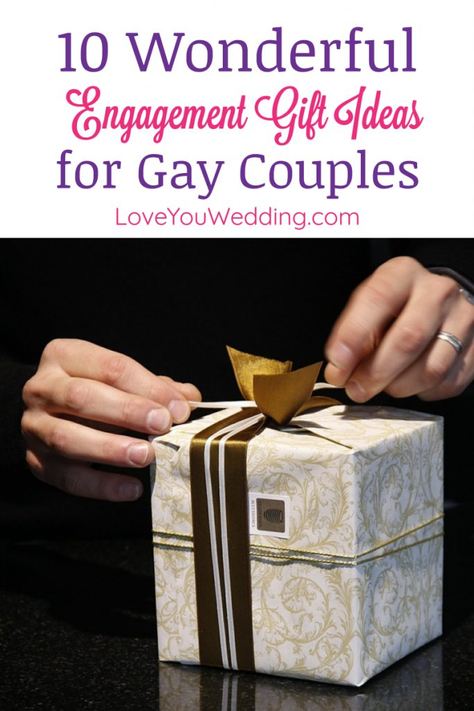 Need a few great engagement gifts for gay couples? Check out 10 thoughtful  ideas for every budget that we love!
