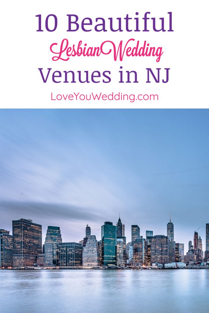 If you're looking for the best and most beautiful lesbian wedding venues in New Jersey, I've got you covered!