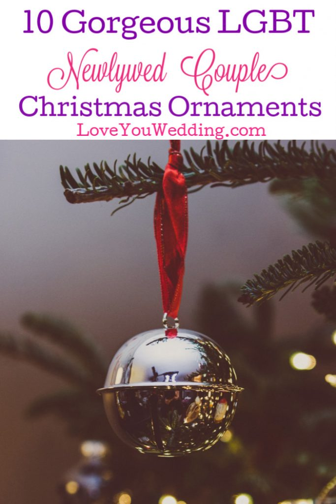 If you're looking for the best engaged and newly wed gay couple Christmas ornaments, we've got you covered! Check out ten of each that we adore!