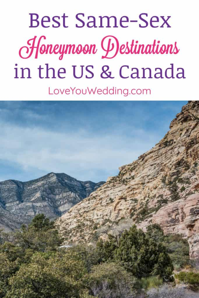 If you're looking for the best honeymoon spots for same-sex couples in the United States & Canada, we've got you covered! Take a look at some of the dreamiest destinations for your getaway.