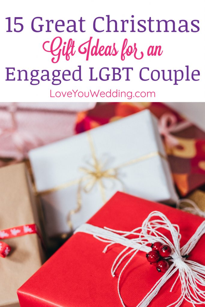 If you're looking for the best Christmas gifts for engaged LGBT couples, you are so in luck, my friend.  Check out 15 ideas that they'll absolutely love!