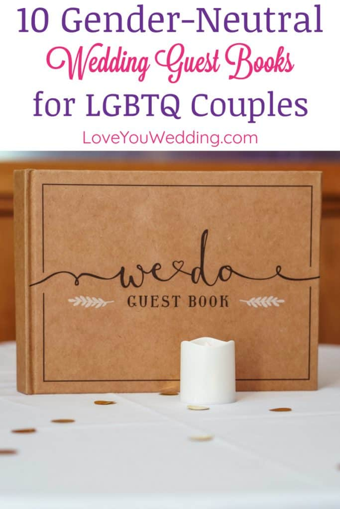 From traditional tomes to unique alternatives, if you're searching for the best gay and lesbian wedding guest book ideas, we've got you covered! Check out 20 we love, starting with these 10 gender-neutral ideas.