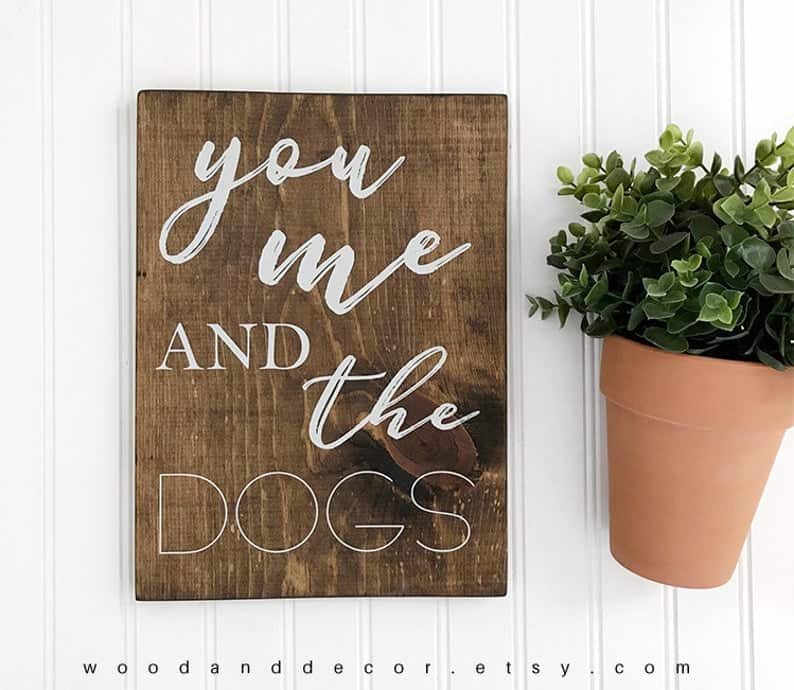 wedding gift for dog loves you me and the dog sign
