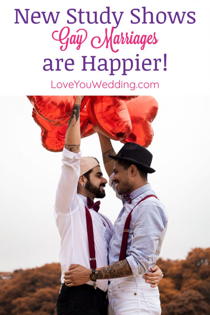 A fascinating new study shows that gay marriages are happier than their straight marriage counterparts. Read on to find out why!