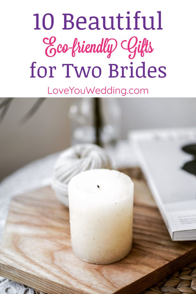Want to do your part to save the planet by giving your favorite brides eco-friendly lesbian wedding gifts? Check out 10 we love!