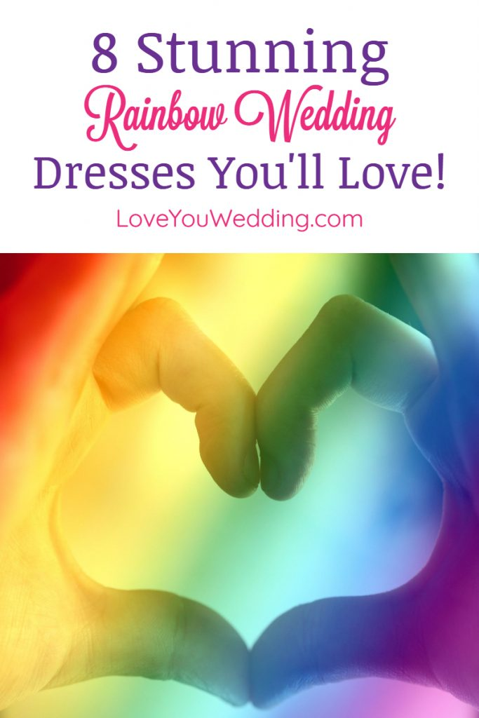 If you're dreaming of tying the knot decked out in a rainbow wedding dress, you'll love these ideas! From subtle to flashy, there's something for everyone!