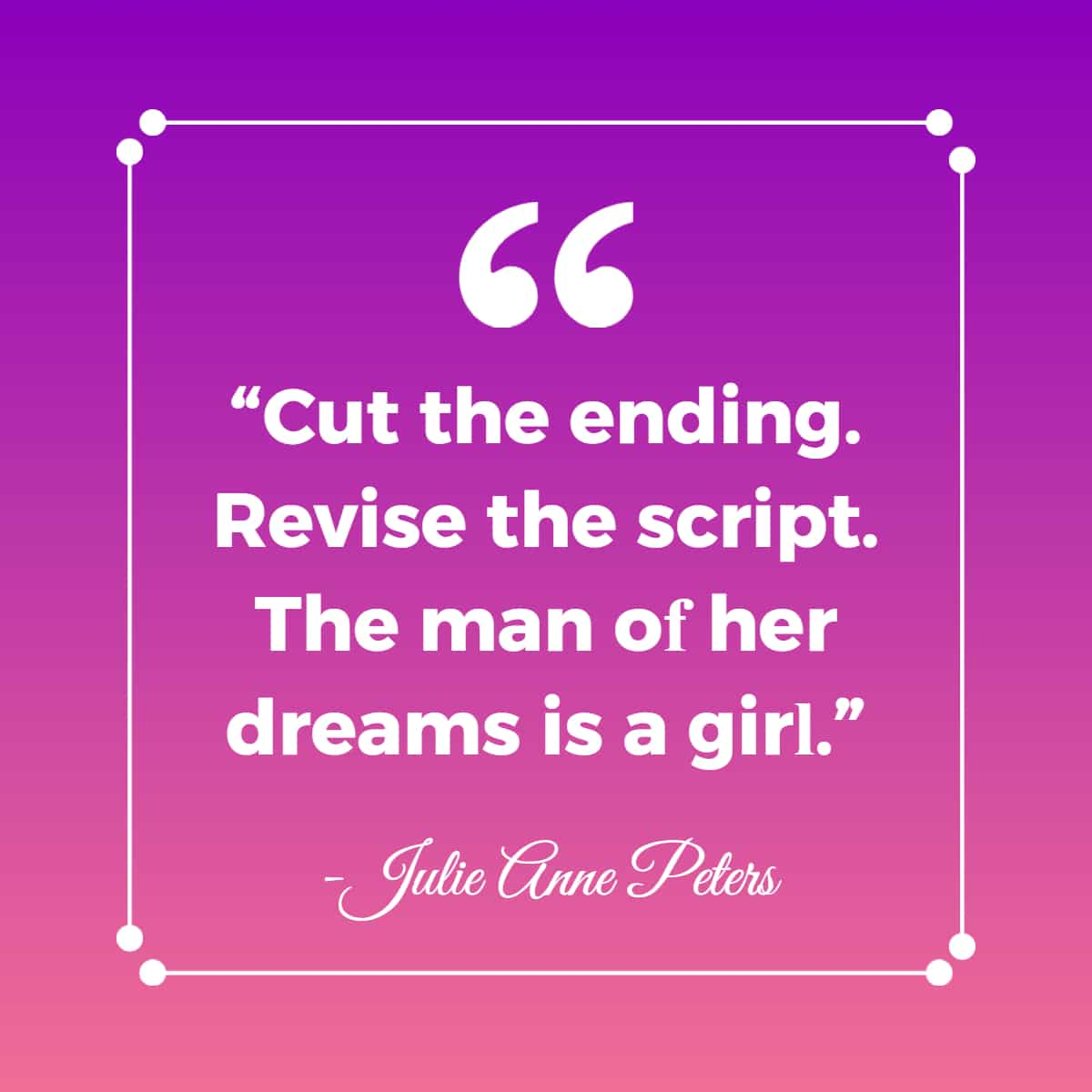 lesbian love quotes by Julie Anne Peters,
