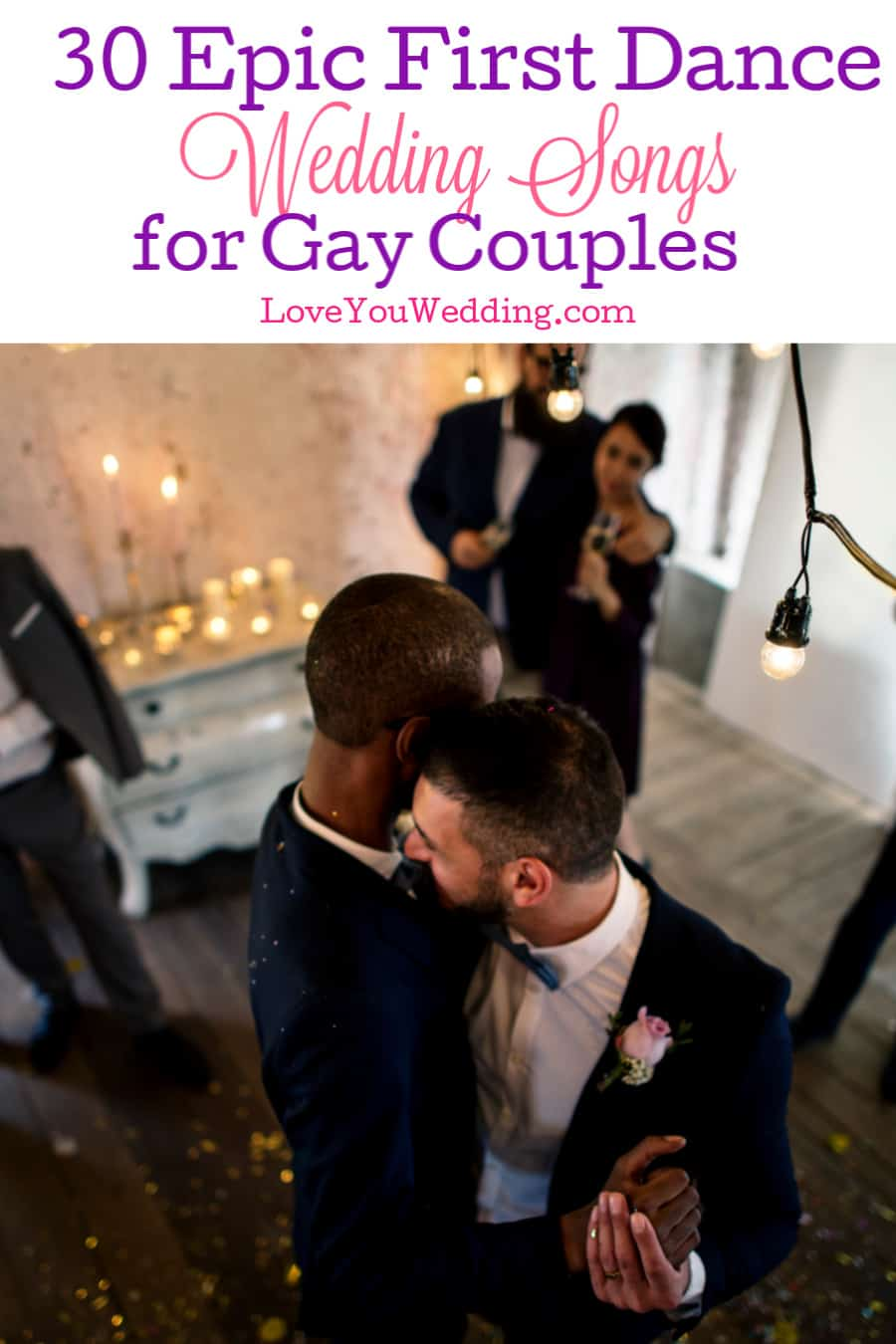 Looking for some amazing first dance wedding songs for gay couples? These gender-neutral ideas are absolutely perfect for your big day!