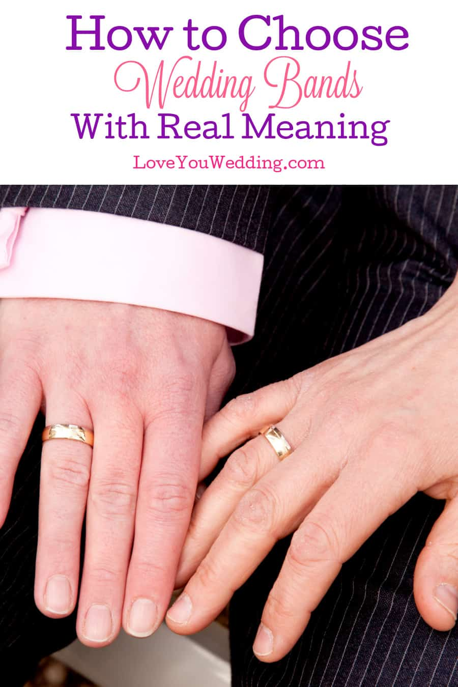 You'll wear your ring every day of your life, so it's important to choose wedding bands with meanings for you and your partner. Find out how!