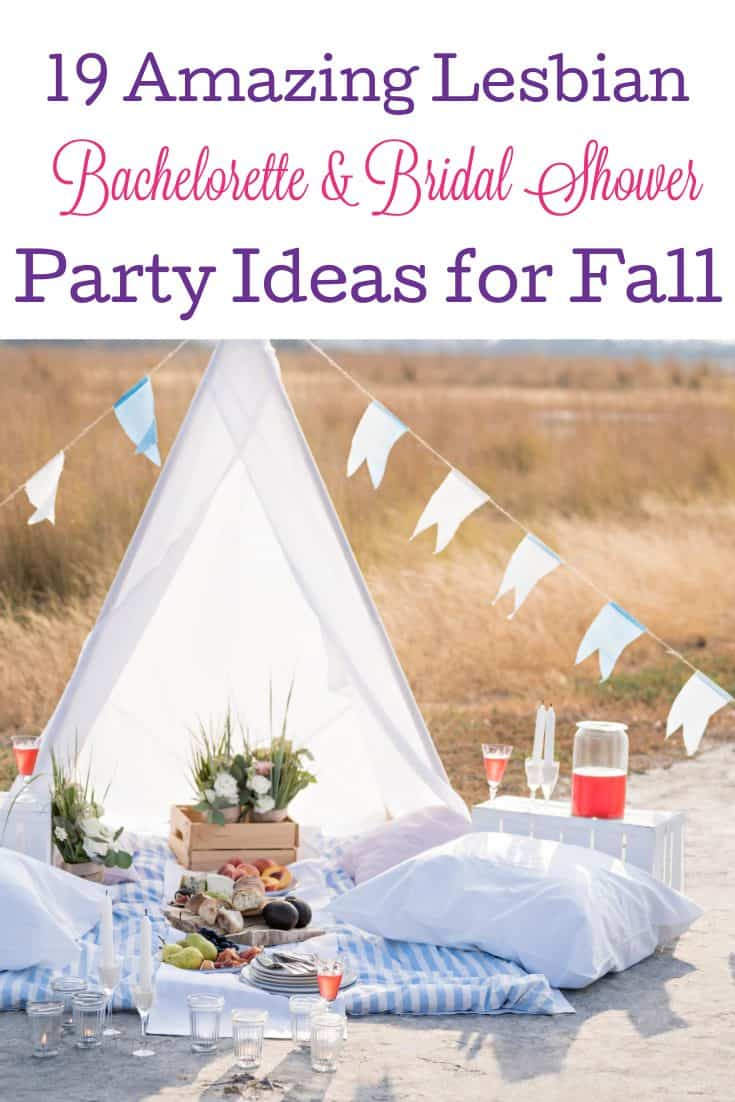 Looking for some of the  best lesbian bachelorette and bridal shower party ideas for fall? Check out 19 of our favorites!