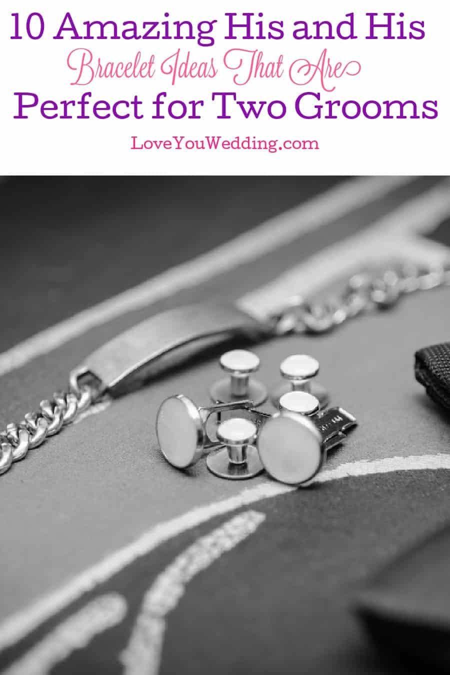 These his and his bracelets make beautiful engagement ring alternatives to give each other or gifts to give two grooms. Take a look!
