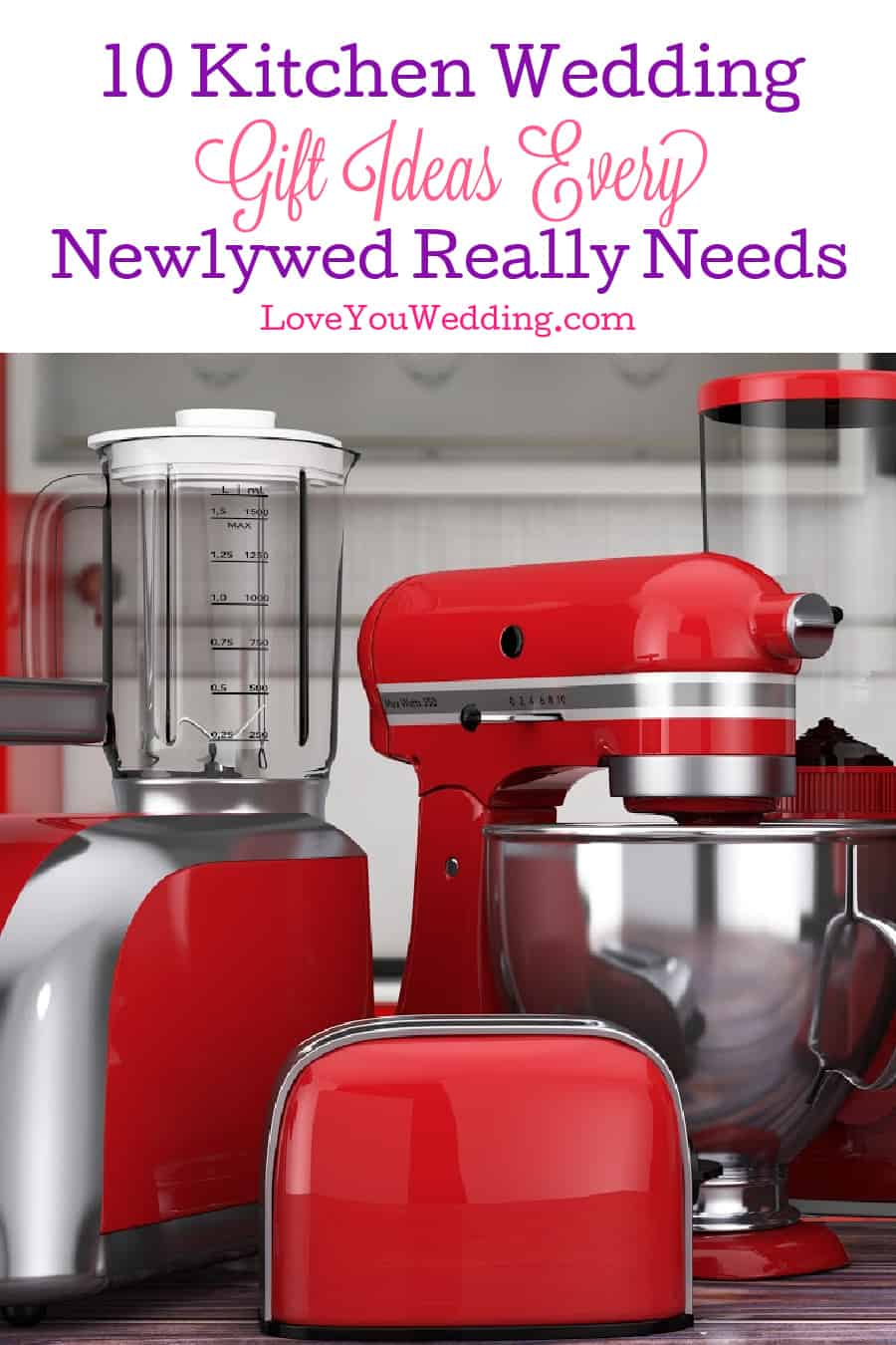Looking for some great kitchen wedding gifts that are actually super useful? Check out 10 of our favorite appliances to give!