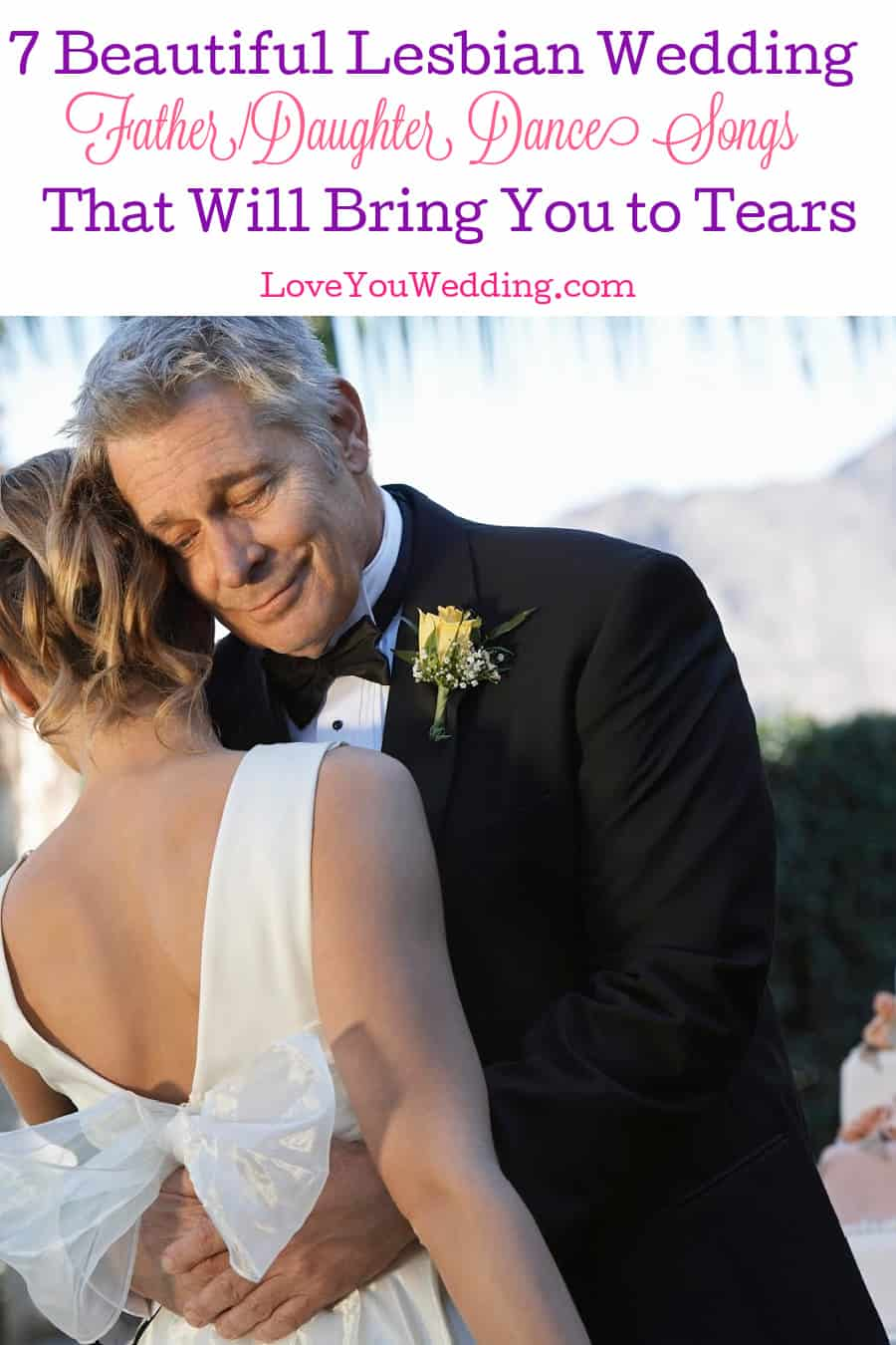 If these beautiful lesbian wedding father-daughter dance songs don't bring tears to your eyes, nothing will! Check them out!