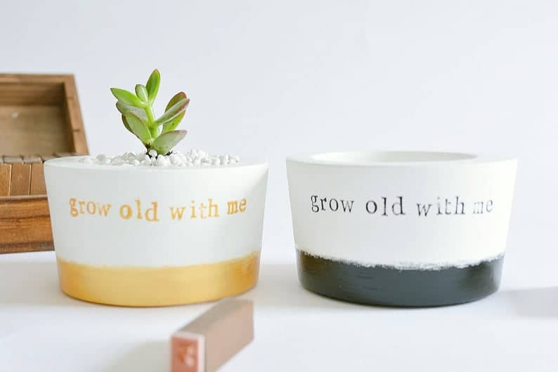 Grow Old With Me Planters