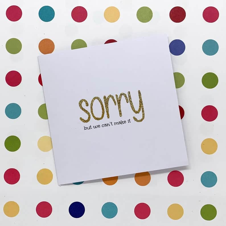 Sorry We Couldn't Make It Regret Card
