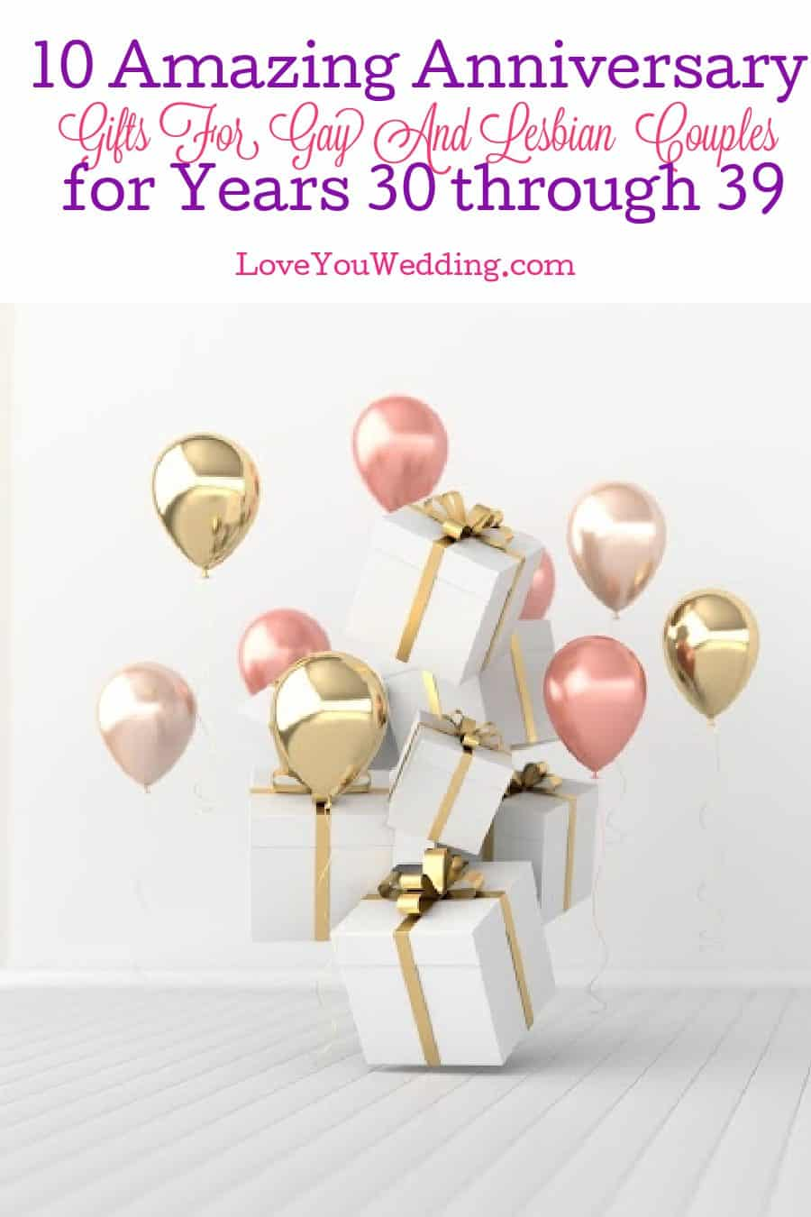 Searching for some beautiful anniversary gifts for gay and lesbian couples for years 30-39? It was tough, but we found 10 perfect options!