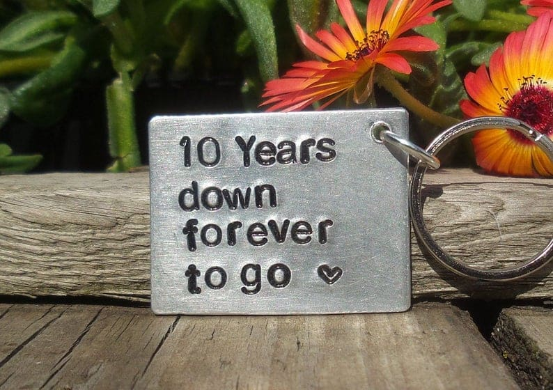 10 YEARS DOWN Forever To Go Anniversary Gifts Keyring