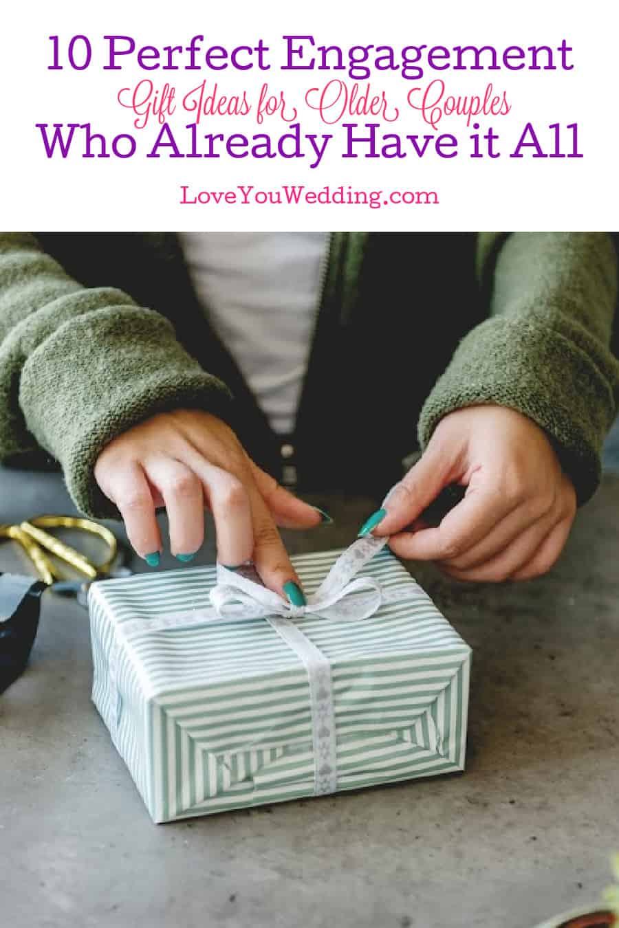It can be tough to pick out the best engagement gifts for an older couple, especially since they have it all. Try these 10 perfect ideas!