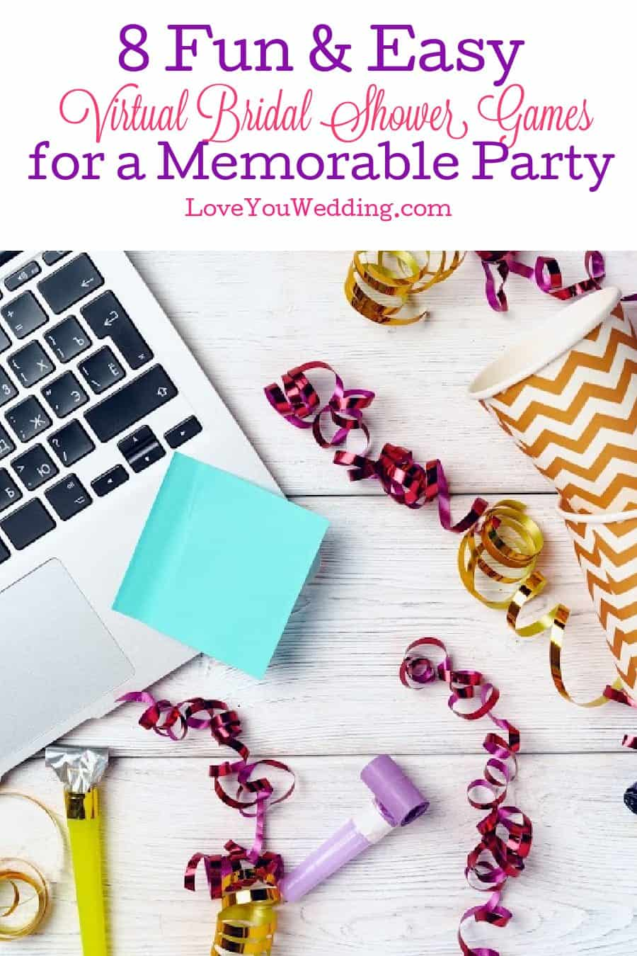 Have you been searching for fun virtual bridal shower games to play with no effort? Here are 8 ideas you'll love.