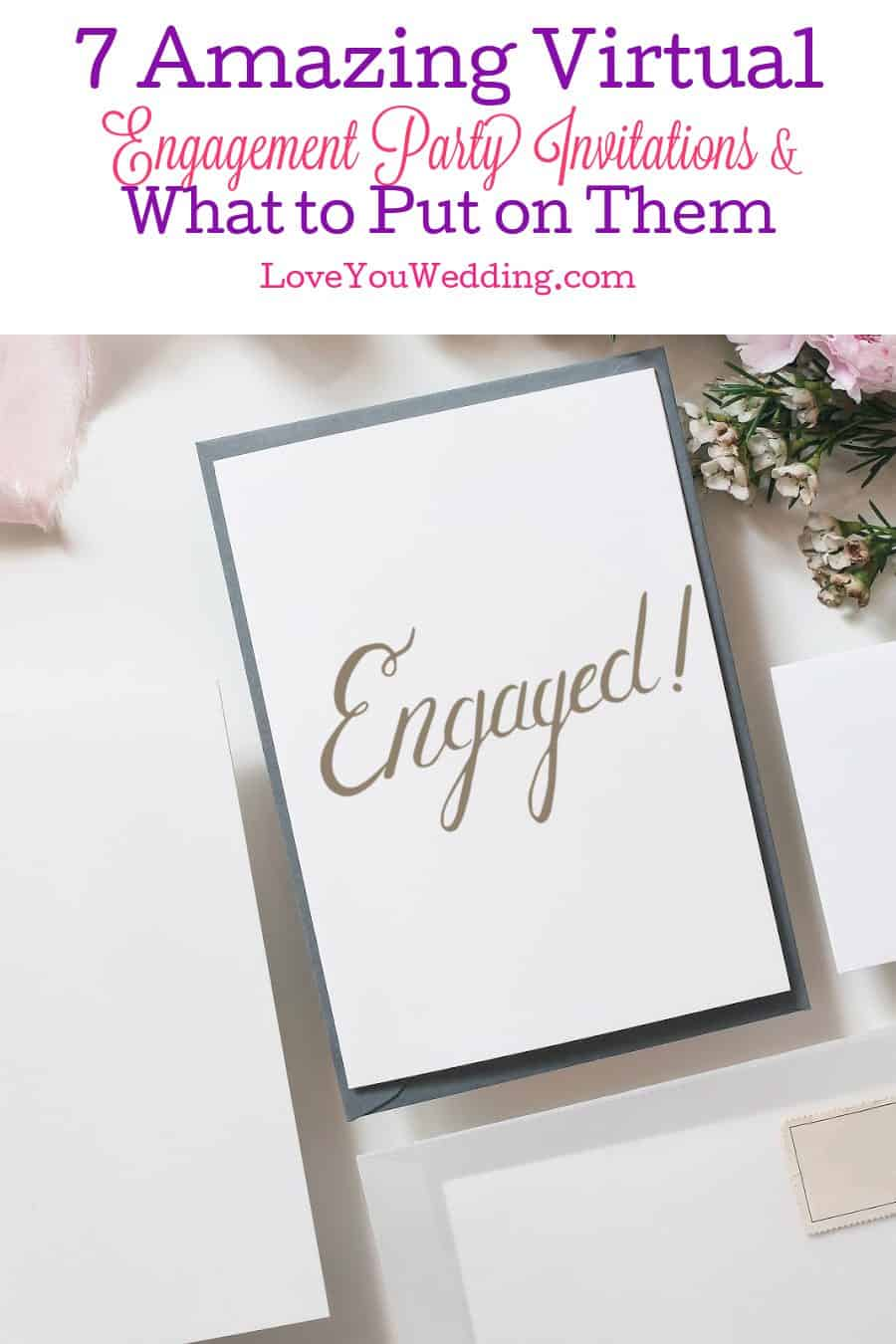 Looking for some cute virtual engagement party invitations? Wondering what to even put on them? Check out our guide & recommendations!
