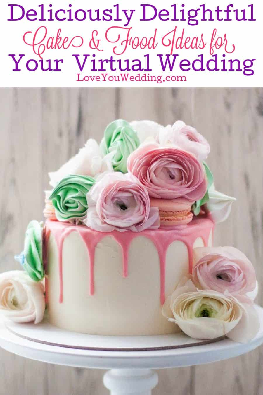 Wondering what to do about cake and food during your virtual wedding? Check out these deliciously delightful ideas that are perfect for two!