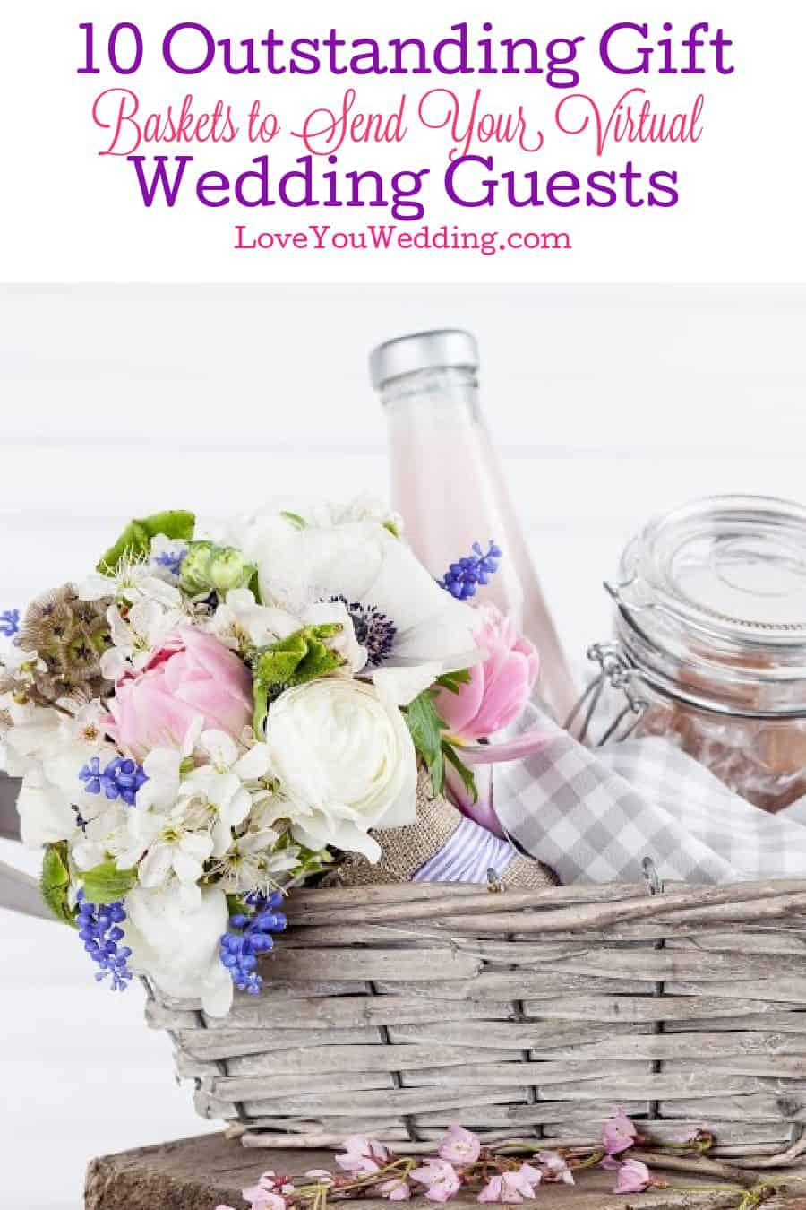 Looking for some outstanding gift baskets to send your virtual wedding guests? We've got you covered! Check out 10 ideas that your attendees will adore!