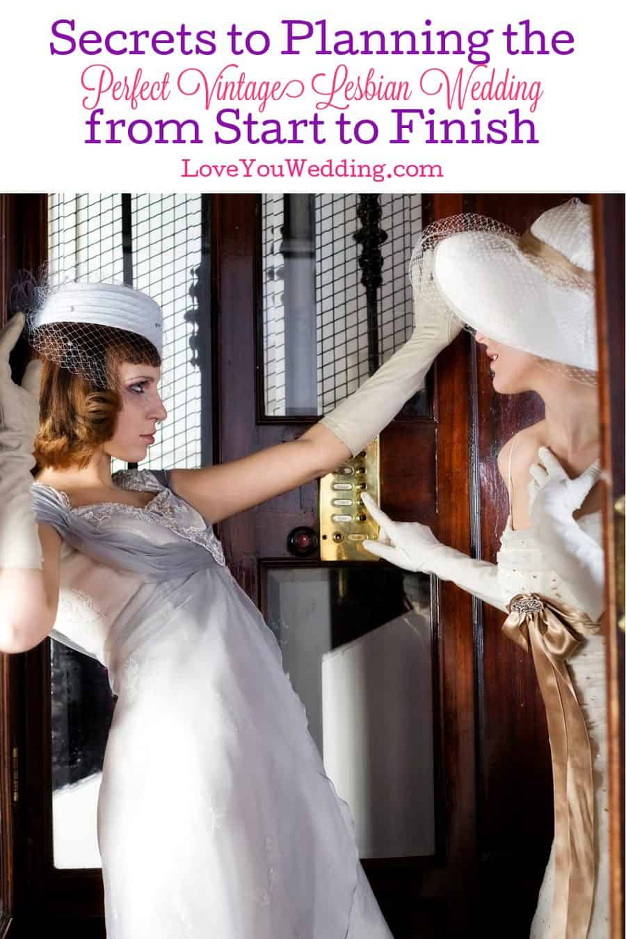 Planning a vintage lesbian wedding? Don't miss our guide! We have some amazing secrets and tips for everything from start to finish!
