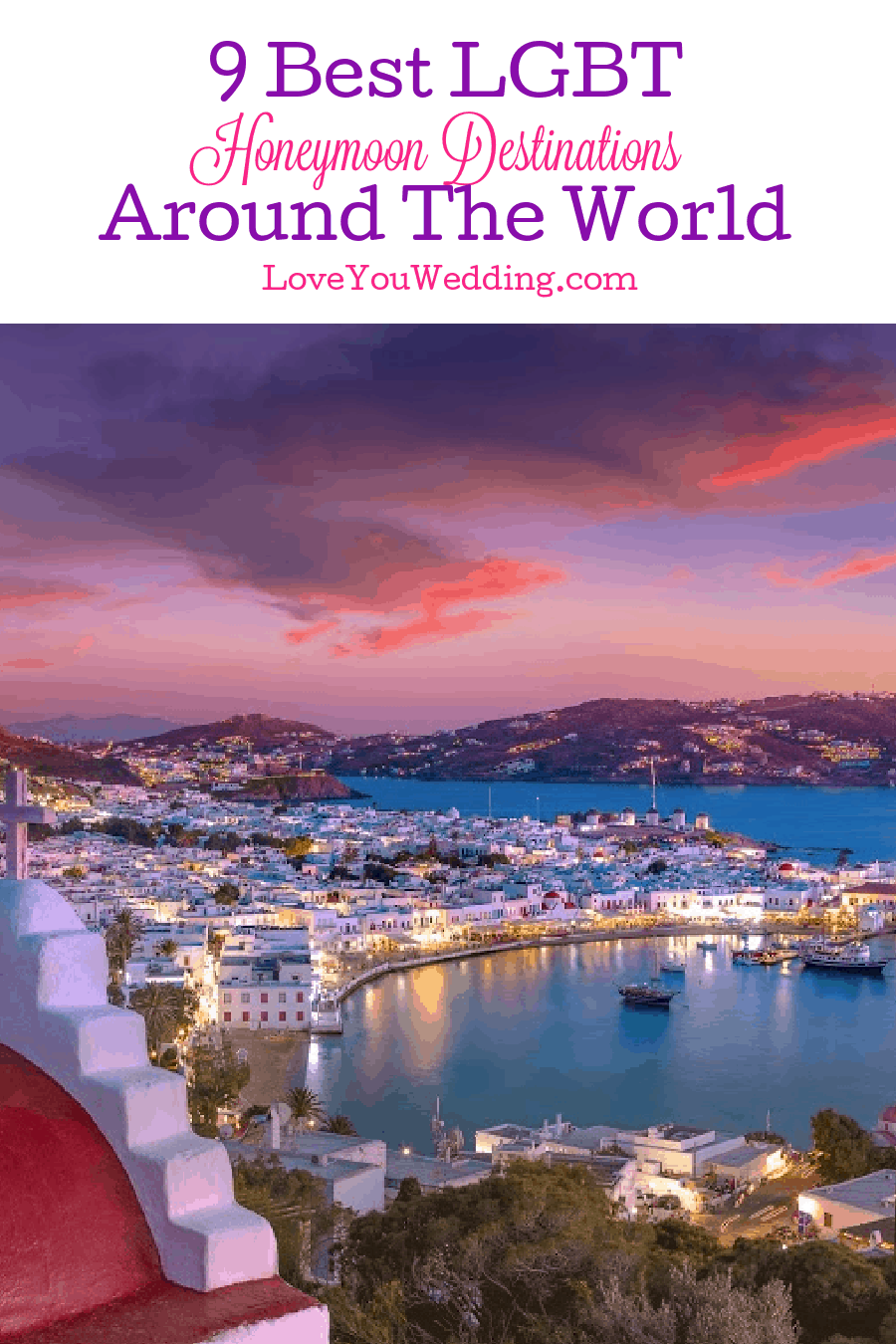 Looking for the hands-down best of the best LGBT honeymoon destinations around the world? Get ready to pack your bags and head to our top 5 picks!