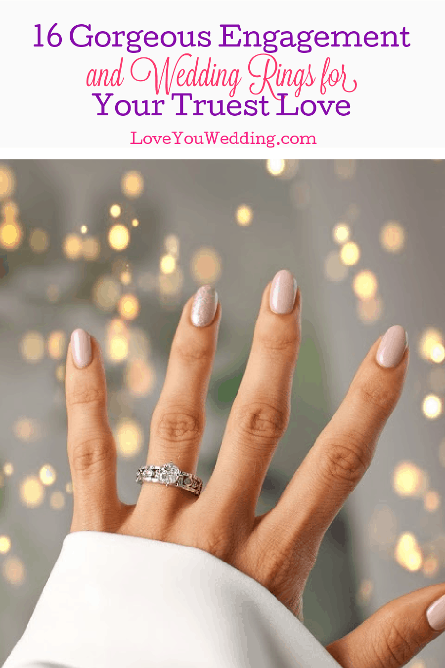 Looking for some gorgeous engagement and wedding rings to give to your true love? Check out 16 unique & creative designs we adore!