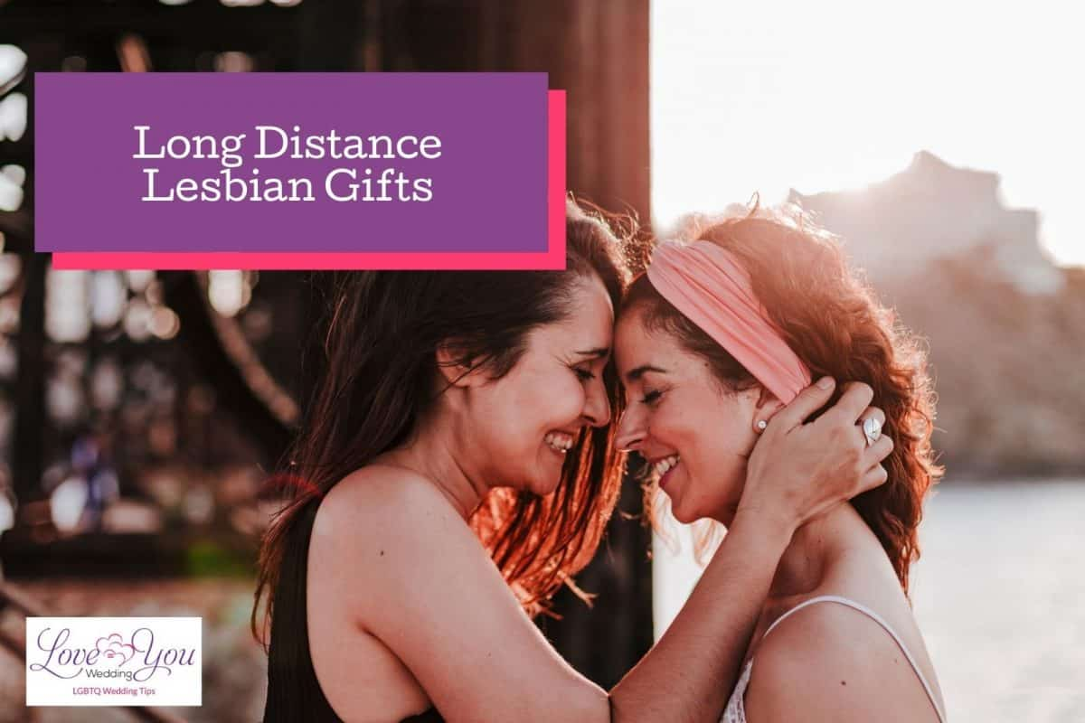 lesbian couple embracing with text long distance lesbian gifts