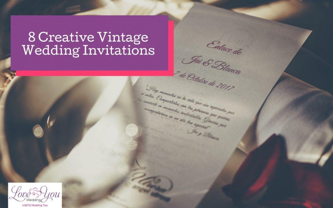 8 Creative Vintage Wedding Invitationsfor the Big News